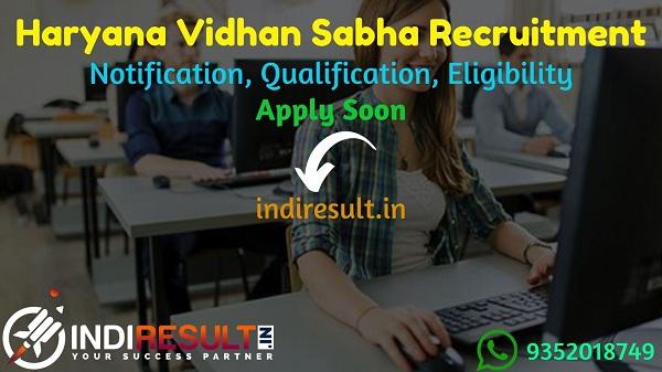 Haryana Vidhan Sabha Recruitment 2021- Apply Haryana Vidhan Sabha released Notification to fill JE, Steno, Reporter, Chowkidar Vacancy, Salary, Age Limit.