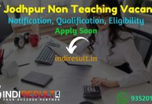 IIT Jodhpur Non Teaching Recruitment 2021 - Apply IIT Jodhpur 45 Junior Assistant, Library Assistant Vacancy Notification, Eligibility, Age Limit, Salary.
