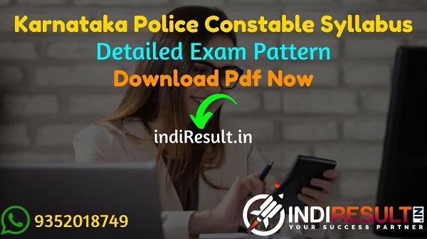 Karnataka Police Constable Syllabus 2021 - Download KSP Constable Syllabus pdf in Kannada/English, Karnataka Constable Exam Pattern. KSP Syllabus Pdf.