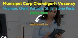 Municipal Corporation Chandigarh Fireman Clerk Patwari SI JE Steno Recruitment 2021- Apply Municipal Corporation MC Chandigarh Vacancy, Salary, Age Limit.