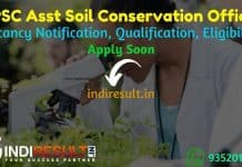 OPSC Assistant Soil Conservation Officer Recruitment 2021 - Apply OPSC 92 ASCO Vacancy Notification, Eligibility Criteria, Age Limit, Salary, Last Date.