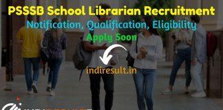 PSSSB School Librarian Recruitment 2021 - Punjab PSSSB 750 Junior Librarian Vacancy Notification, Eligibility Criteria, Age Limit, Salary, Qualification.