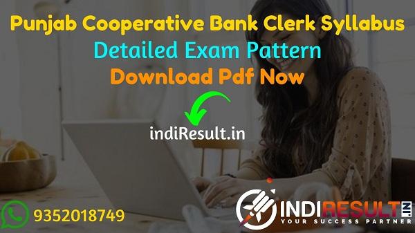 Punjab State Cooperative Bank Clerk Syllabus 2021 - Download Punjab State Cooperative Bank PSCB Clerk Syllabus Pdf in Hindi/English/Punjabi. PSCB Syllabus