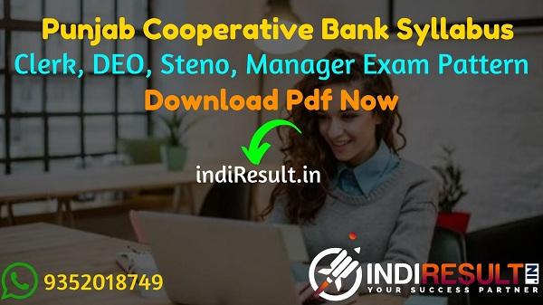 Punjab State Cooperative Bank Syllabus 2021 - Download Punjab State Cooperative Bank PSCB DEO, Steno, Manager Syllabus Pdf in Hindi/English/Punjabi.