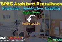 TSPSC Assistant Recruitment 2021 -Apply TSPSC 127 Junior, Senior Assistant Vacancy Notification, Eligibility Criteria, Age Limit, Salary, Qualification.