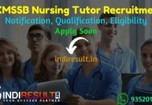 UKMSSB Nursing Tutor Recruitment 2021 - Apply UKMSSB 40 Nursing Tutor Vacancy Notification, Eligibility Criteria, Salary, Age Limit, Qualification,Last Date