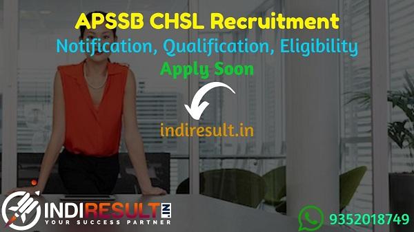 APSSB CHSL Recruitment 2021 - Apply APSSB 179 DEO, JSA, LDC, Record Clerk/Computer Operator Vacancy Notification, Eligibility Criteria, Age Limit, Salary.