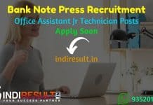 Bank Note Press Office Assistant Jr Technician Recruitment 2021 - BNP Dewas released 135 Junior Office Assistant & Junior Technician Vacancy Notification.
