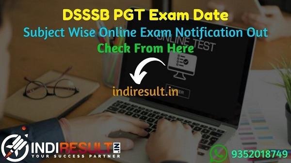 DSSSB PGT New Exam Date 2021 - Delhi Subordinate Services Selection Board (DSSSB) has released new exam dates of DSSSB PGT Online Exam 2021.