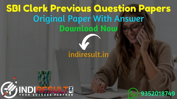 SBI Clerk Previous Question Papers - Candidate can practice before the SBI Clerk 2021 Exam from SBI Clerk Previous Paper with answers in Hindi & English Pdf