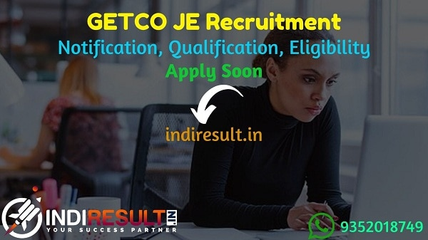 GETCO JE Recruitment 2021 - GETCO released 352 JE Vidyut Sahayak Vacancy Notification, Eligibility Criteria, Age Limit, Salary, Qualification,Last Date.