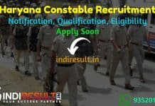 Haryana Constable Recruitment 2021 - Haryana HSSC released 520 Police Constable Bharti Notification, Eligibility Criteria, Salary, Age Limit, Qualification.