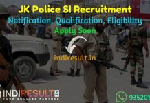 JK Police SI Recruitment 2021 - Apply Jammu and Kashmir JKSSB 800 Police SI Vacancy Notification, Eligibility, Age Limit, Salary, Qualification, Last Date.
