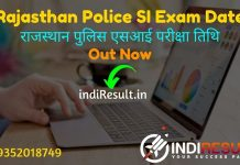 Rajasthan Police SI Exam Date 2021 - As Per Notification Rajasthan Public Service Commission RPSC Rajasthan Police SI exam will be held on 04 September 2021