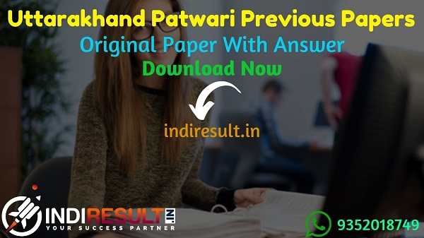 Uttarakhand Patwari Previous Question Papers - Download UKSSSC Patwari Previous Year Papers Pdf with Answer Key. UKSSSC Lekhpal Old Question Paper.