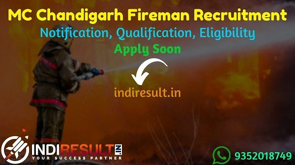 MC Chandigarh Fireman Recruitment 2021 - Chandigarh Nagar Nigam 279 Fireman, Driver, Station Fire Officer VacancyNotification, Eligibility, Age, Salary.