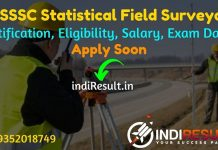 OSSSC Statistical Field Surveyor Recruitment 2021 - OSSSC 529 SFS Vacancy Notification, Salary, Eligibility, Age Limit, Qualification, Last Date, Apply Soon