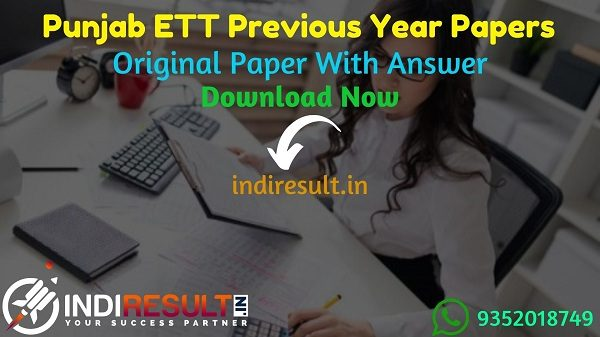 Punjab ETT Previous Year Papers - Download Punjab ETT Teacher Previous Question Papers Pdf, ETT Previous Year Question Papers, Get ETT Punjab Paper Pdf.