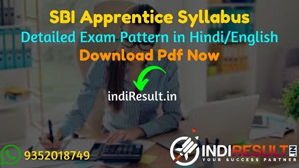 SBI Apprentice Syllabus 2021 Pdf in Hindi/English - Download Detailed SBI Apprentice 2021 Syllabus in Hindi/English Pdf & SBI Apprentice Exam Pattern.
