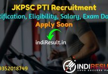 JKPSC PTI Recruitment 2021 - Apply JKPSC 53 Physical Training Instructor Vacancy Notification, Eligibility, Age Limit, Salary, Qualification, Last Date.