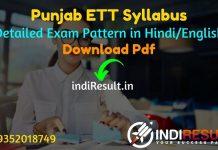 Punjab ETT Syllabus 2021 - Download Punjab ETT Teacher Syllabus Pdf in Punjabi/Hindi/English. Get ETT Punjab Syllabus Pdf & Punjab ETT Exam Pattern 2021.