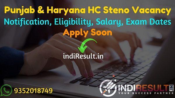 Punjab and Haryana High Court Stenographer Recruitment 2021 - Apply Punjab & Haryana High Court 445 Steno Vacancy Notification, Salary, Eligibility, Age.