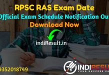RPSC RAS Exam Date 2021- Rajasthan Public Service Commission published RPSC RAS Prelims Exam Date. RPSC RAS Prelims exam will be held on 27, 28 October 2021