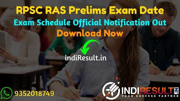 RPSC RAS Pre Exam Date 2021 - Rajasthan Public Service Commission will conduct RPSC RAS Prelims Exam on 27 & 28 October 2021. RPSC publish RAS Pre Exam Date