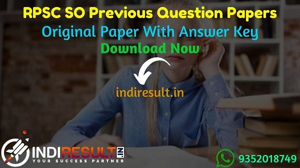 RPSC SO Previous Question Papers - Download RPSC Statistical Officer Previous Year Papers with Answer Key Pdf. Get RPSC SO Papers & RPSC SO Question Papers.