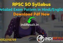 RPSC SO Syllabus 2021 - Download RPSC Statistical Officer Syllabus Pdf in Hindi/English & RPSC SO Exam Pattern. Get Syllabus of RPSC SO Exam in Hindi.
