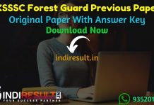 UKSSSC Forest Guard Previous Question Papers - Download Uttarakhand Forest Guard Previous Year Papers Pdf. Get UKSSSC Van Aarakshi Old Paper With Answer Key
