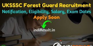 UKSSSC Forest Guard Recruitment 2021 - Apply Uttarakhand 894 Forest Guard Vacancy, Notification, Eligibility, Age Limit, Salary, Online Form, Last Date.