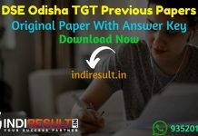 DSE Odisha TGT Previous Question Papers - Download Odisha TGT Previous Year Question Papers pdf & Odisha TGTTeacher Question Paper. DSE TGT Previous Papers