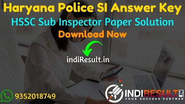Haryana Police SI Answer Key 2021 - Download HSSC SI Answer Key Pdf. Get Haryana Police Sub Inspector Answer Key 26 September, Haryana SI Answer Key Solved.