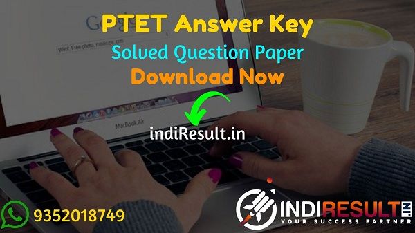 PTET Answer Key 2021 - Download PTET Set A, B, C, D Answer Key & PTET Solved Question Paper Pdf in Hindi. Get PTET 2021 Official Answer Key ptetraj2021.com