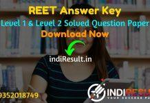 REET Answer Key 2021 - Download REET Level 1 Answer Key & REET Level 2 Answer Key Pdf. RBSE REET 2021 (Level 1, 2) Official Answer Key rajeduboard.rajasthan