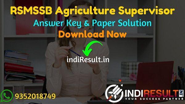 RSMSSB Agriculture Supervisor Answer Key 2021 Pdf - Download Krishi Paryavekshak Answer Key Pdf. Rajasthan Agriculture Supervisor Question Paper Solution.