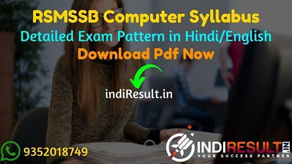 RSMSSB Computer Syllabus 2021 - Download RSMSSB Sanganak Syllabus Pdf in Hindi/English. Rajasthan Computer Exam Pattern. Syllabus Of RSMSSB Computer Exam