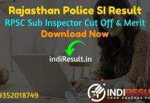 Rajasthan Police SI Result 2021 - Download RPSC Sub Inspector Result, Cut off & Merit List. Result Date Of RPSC Rajasthan Police SI Exam is 10 October 2021.