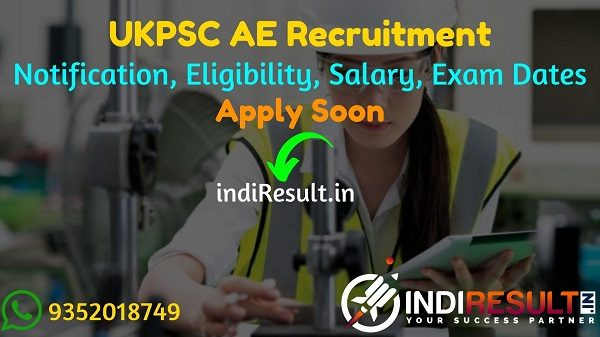 UKPSC AE Recruitment 2021 - Apply UKPSC releasedState Engineering Services Exam 2021 notification for 154 Assistant Engineer Vacancy, Notification, Salary.