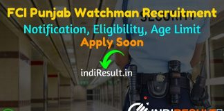 FCI Punjab Watchman Recruitment 2021 - Apply online Food Corporation of India (FCI) Punjab released 860 Watchman Vacancy Notification, Eligibility, Salary.