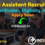 FSSAI Assistant Recruitment 2021 -Apply online FSSAI Assistant, Personal Assistant, Junior Assistant Vacancy Notification,Eligibility, Salary, Last Date,Age