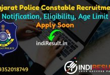 Gujarat Police Constable Recruitment 2021 -Apply Online for LRB 10459 Police Constable Vacancy, Notification,Eligibility, Salary, Last Date, Age Limit.