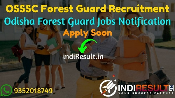 OSSSC Forest Guard Recruitment 2021 - Apply OSSSC Odisha 806 Forest Guard Vacancy Notification, Salary, Eligibility,Age Limit. 806 Group C Forest Guard Jobs