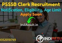 PSSSB Clerk Recruitment 2021 - Apply online Punjab 2789 Clerk, IT Clerk & Accounts ClerkVacancy Notification, Eligibility, Age Limit, Salary, Last Date.