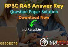 RPSC RAS Pre Answer Key 2021 -Download RPSC RAS Answer Key & RAS Pre Solved Paper Pdf. RAS Pre Exam Answer Key By Utkarsh, Parishkar, Springboard, Kalam.