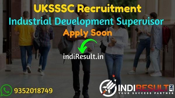 UKSSSC Industrial Development wing Supervisor Recruitment 2021 - Apply Online for Uttarakhand 181 Industrial Development wing Supervisor Class IIIVacancy.