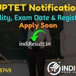 UPTET 2021 - Apply Online Registration Uttar Pradesh Teacher Eligibility Test UP TET Notification out, Check UPTET Eligibility Criteria, Age Limit,Last Date